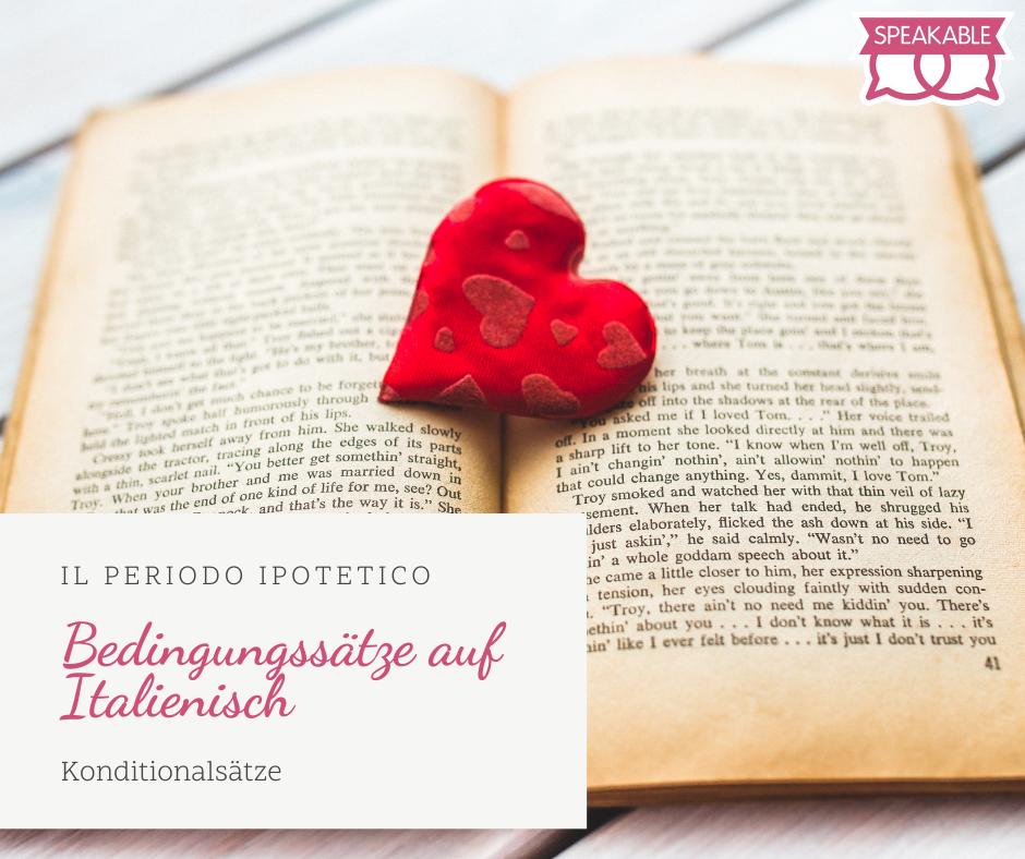 Bedingungssätze – periodo ipotetico auf Italienisch