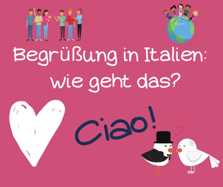 Italienische Grußformeln: Ihr Guide für Begrüßungen in Italien