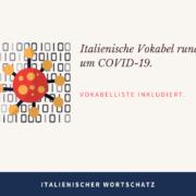 italienische Vokabel rund um COVID-19