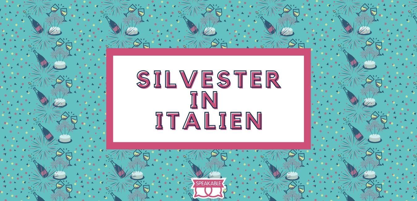 Silvester in Italien